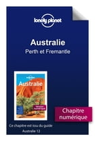 Australie - Perth et Fremantle by Lonely Planet