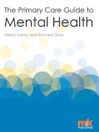 The Primary Care Guide to Mental Health