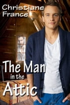 The Man In The Attic by Christiane France