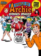 World of Archie Comics Digest #44 by Archie Superstars