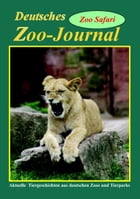 Deutsches Zoo Journal: - Zoo-Safari - by Torsten Block