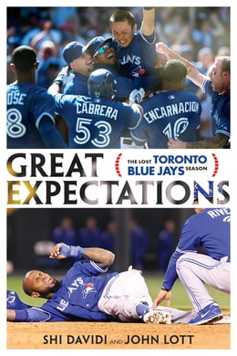 Book Great Expectations: The Lost Toronto Blue Jays Season by Shi Davidi