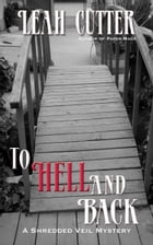 To Hell And Back by Leah Cutter