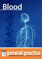 Blood: General Practice: The Integrative Approach Series by Craig Hassed