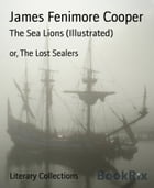 The Sea Lions (Illustrated) by James Fenimore Cooper
