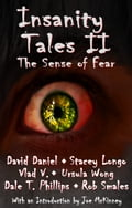 Insanity Tales II: The Sense of Fear 7f0b2384-6966-4b2a-954d-cc1f30f92910