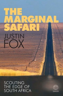 Book The Marginal Safari by Justin Fox