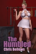 The Humbled e9086ad4-cc9a-47a9-a797-881379f2f498