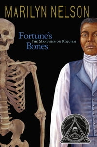 Fortune's Bones: The Manumission Requiem