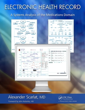 Electronic Health Record A Systems Analysis of the Medications Domain