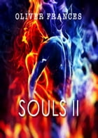 Souls II by Oliver Frances