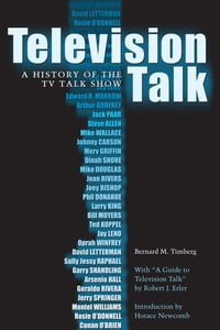 Television Talk: A History of the TV Talk Show