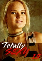 Totally Sexy Volume 15 - A sexy photo book by Emma Land