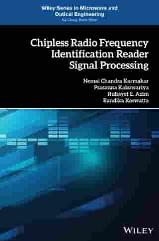 Chipless Radio Frequency Identification Reader Signal Processing by Nemai Chandra Karmakar