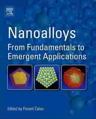 Nanoalloys: From Fundamentals to Emergent Applications