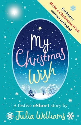 Book My Christmas Wish by Julia Williams