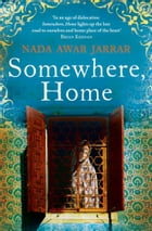 Somewhere, Home by Nada Awar Jarrar