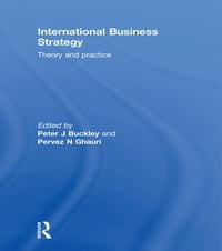 International Business Strategy: Theory and Practice