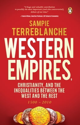Book Western Empires, Christianity and the Inequalities between the West and the Rest by Sampie Terreblanche