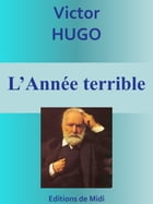 L'Année terrible: Edition intégrale by Victor HUGO