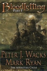 Bloodletting Part 1: The Affinities Cycle Book 1 Part1