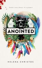 Anointed by Helena Christos