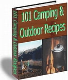 101 CAMPING & OUTDOOR RECIPES by Jon Sommers