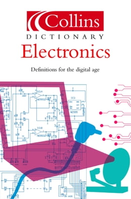 Book Electronics (Collins Dictionary of) by Ian Sinclair