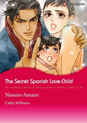 The Secret Spanish Love-Child (Harlequin Comics): Harlequin Comics