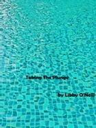 Taking The Plunge by Libby O'Neill
