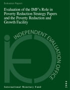 Evaluation of the IMF's Role in Poverty Reduction Strategy Papers and the Poverty Reduction and…