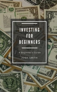 Investing for Beginners  For Beginners cbe82e4c54e8