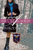 The Academy - Introductions: The Ghost Bird Series #1 by C. L. Stone