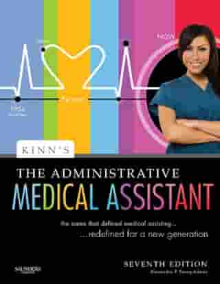 Kinn's The Administrative Medical Assistant - E-Book: An Applied Learning Approach