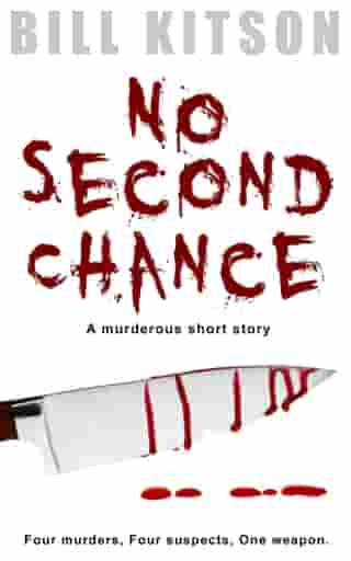 No Second Chance by Bill Kitson