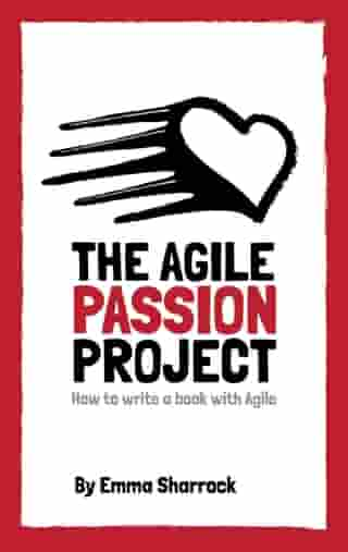 The Agile Passion Project: How to Write a Book with Agile