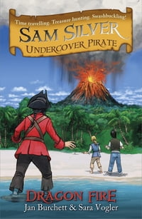 Sam Silver Undercover Pirate 5: Dragon Fire