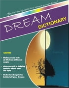 Dream Dictionary by Benneth Ezulike