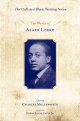 Book The Works of Alain Locke by Charles Molesworth
