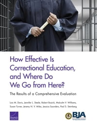 How Effective Is Correctional Education, and Where Do We Go from Here? The Results of a…