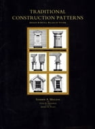 Traditional Construction Patterns: Design and Detail Rules-of-Thumb