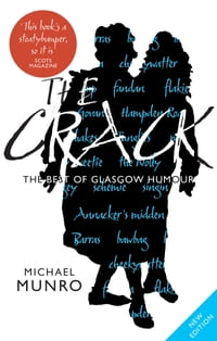 Crack: The Best of Glasgow Humour