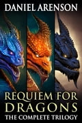 Requiem for Dragons: The Complete Trilogy 38981d4e-3dda-493d-8051-ddebae70cbff