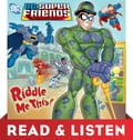 Riddle Me This! (DC Super Friends): Read & Listen Edition 2d252b59-6240-4369-925a-f9d960104c5f