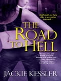 The Road To Hell d094f4e0-9fb2-410e-8456-96f047a43210