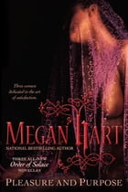 Pleasure and Purpose by Megan Hart