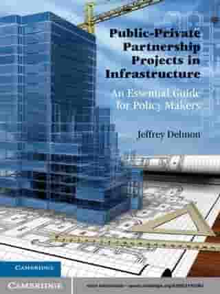 Public-Private Partnership Projects in Infrastructure: An Essential Guide for Policy Makers