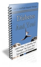 Diabetes and You by Jimmy Cai