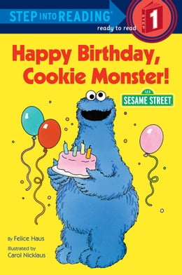 Book Happy Birthday, Cookie Monster (Sesame Street) by Sesame Street