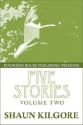 Five Stories: Volume Two 01ae415a-b9c5-4336-b4ca-d457c39c07f3